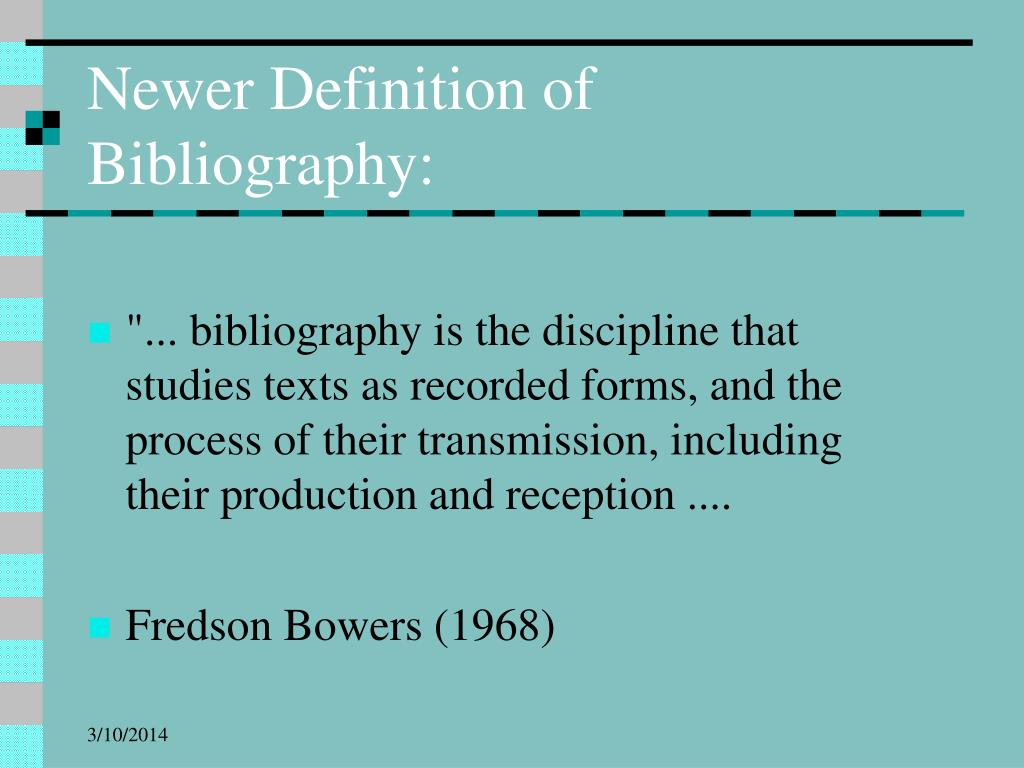 Newer Definition of Bibliography:
