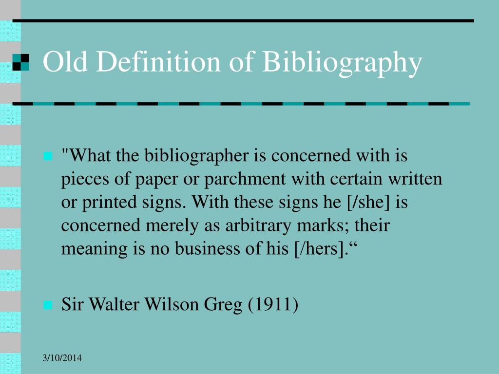 Old Definition of Bibliography