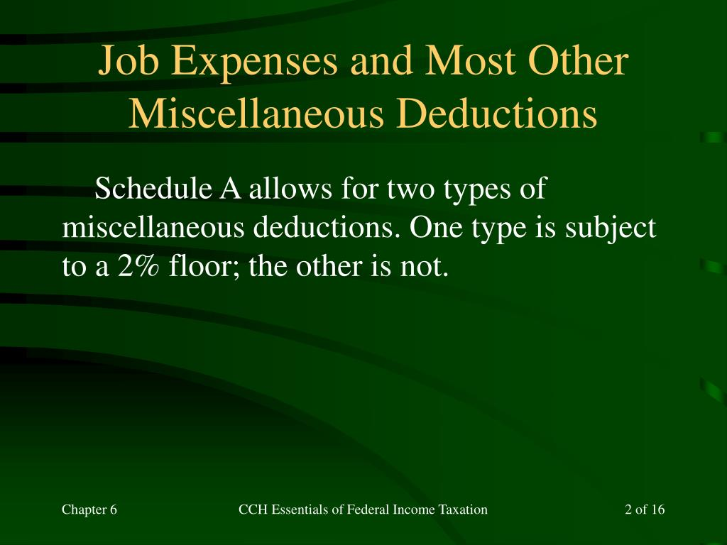 Job Expenses and Most Other Miscellaneous Deductions