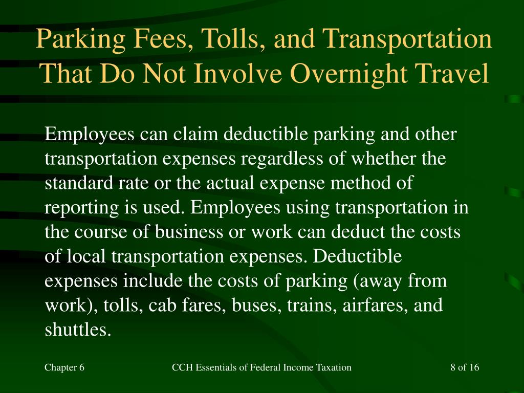 Parking Fees, Tolls, and Transportation That Do Not Involve Overnight Travel