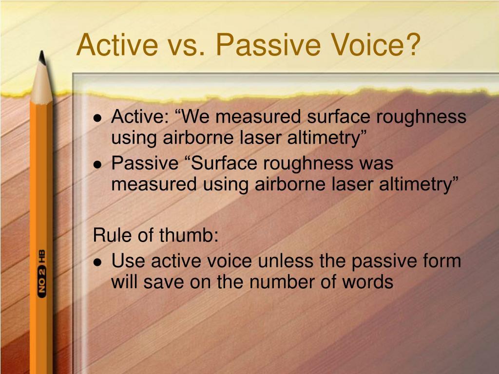 Active vs. Passive Voice?