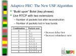 adaptive fec the new usf algorithm