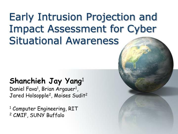 Early intrusion projection and impact assessment for cyber situational awareness