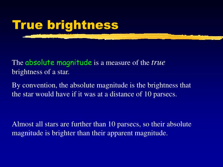 True brightness