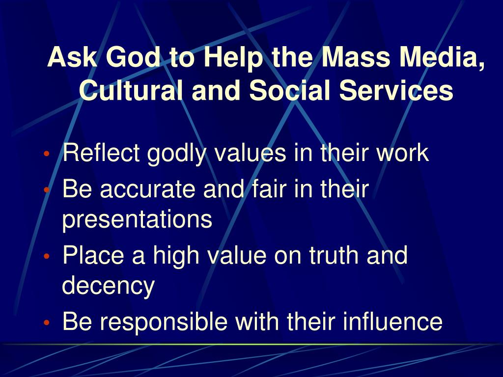 Ask God to Help the Mass Media, Cultural and Social Services