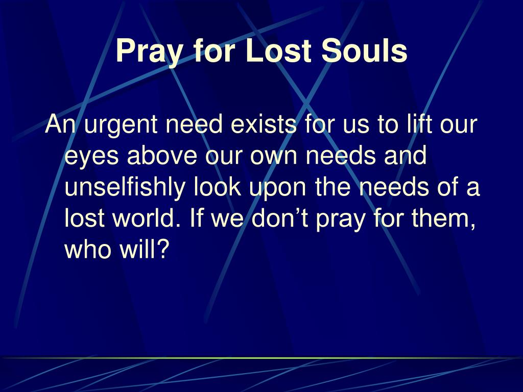 Pray for Lost Souls
