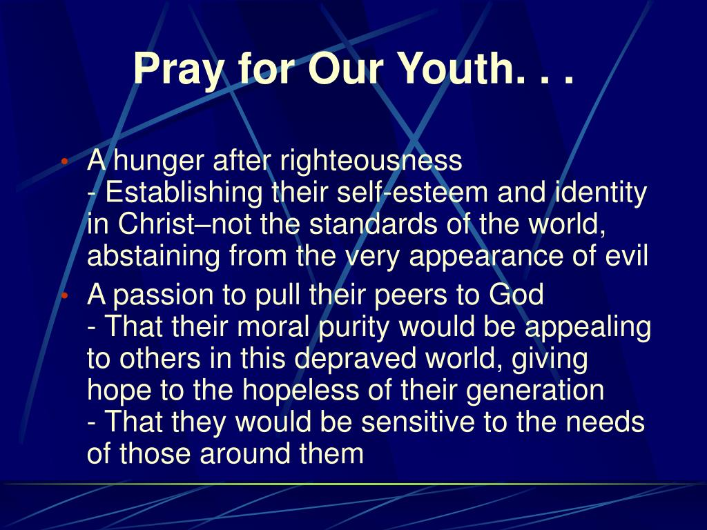 Pray for Our Youth. . .