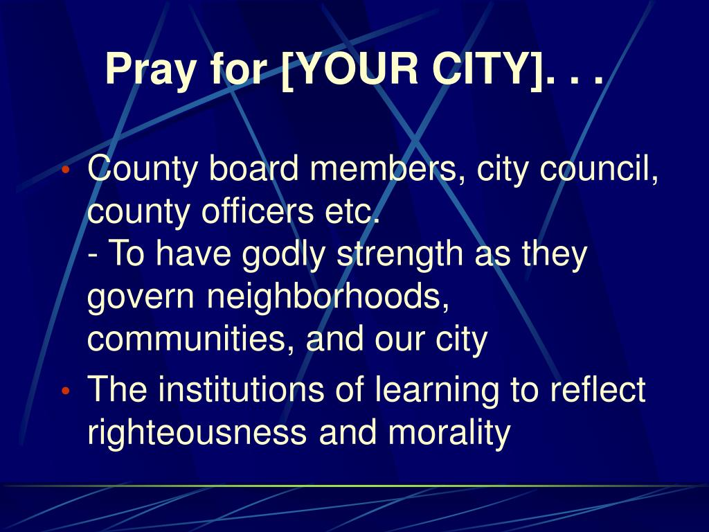 Pray for [YOUR CITY]. . .