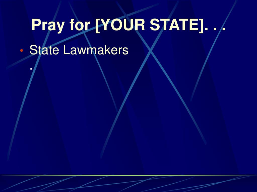 Pray for [YOUR STATE]. . .