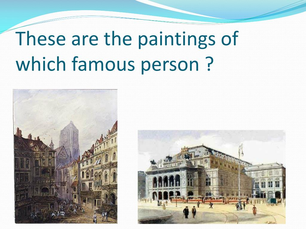 These are the paintings of which famous person ?