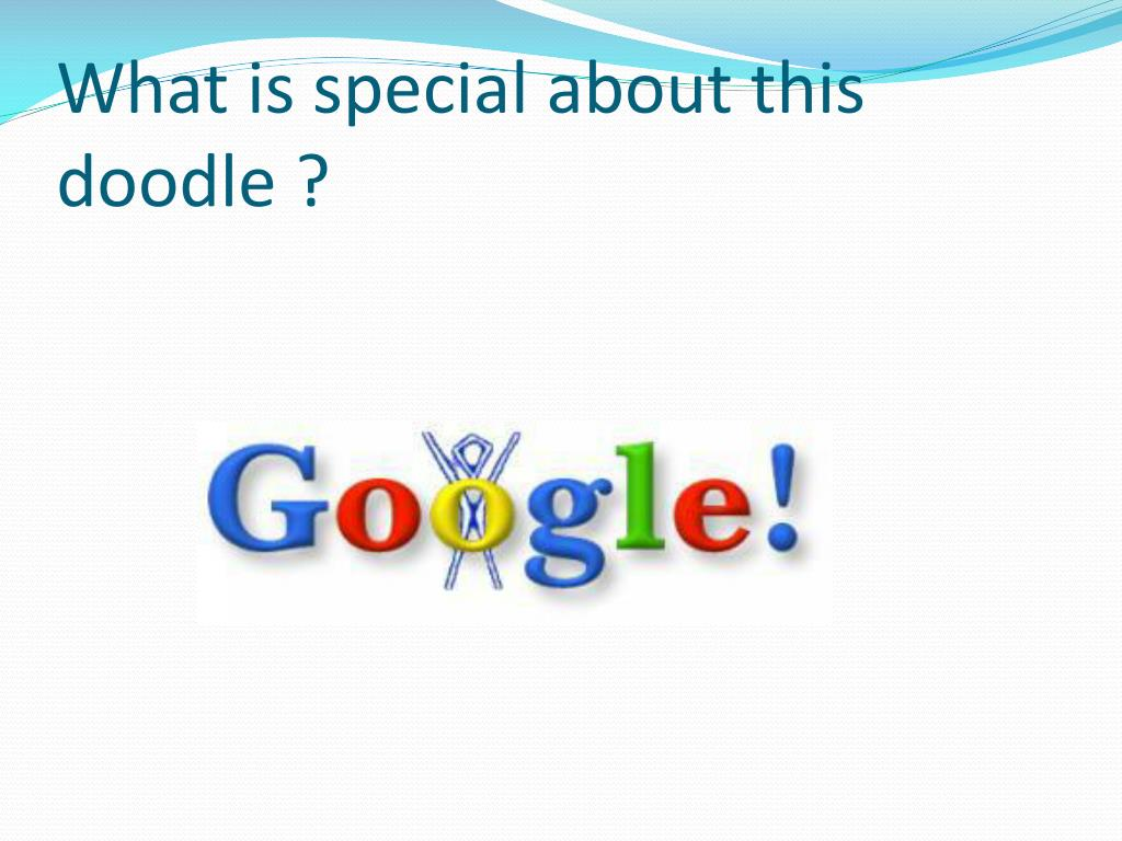 What is special about this doodle ?
