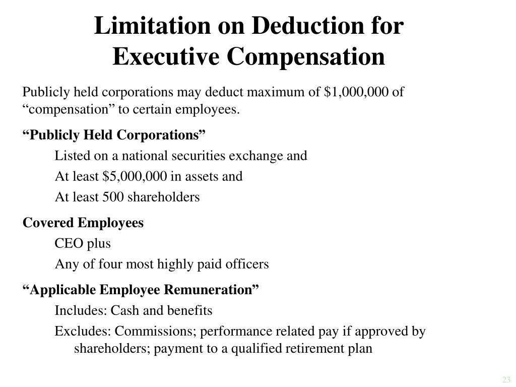 Limitation on Deduction for Executive Compensation