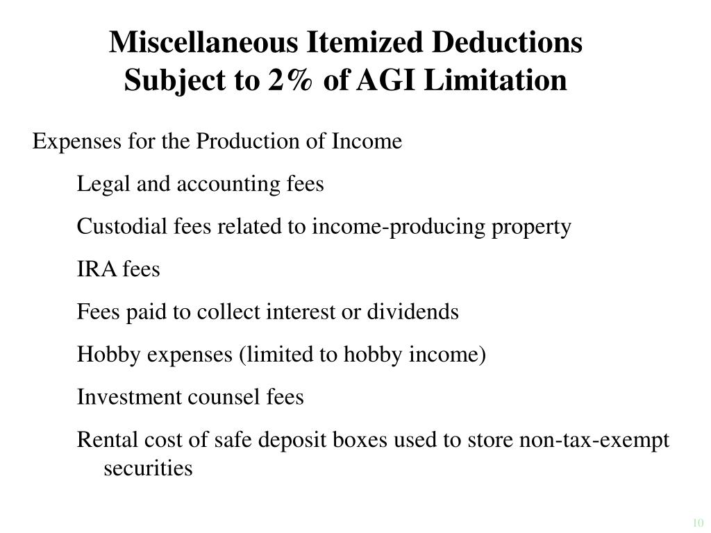 Miscellaneous Itemized Deductions Subject to 2% of AGI Limitation