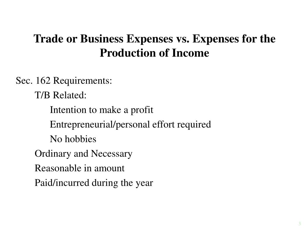 Trade or Business Expenses vs. Expenses for the Production of Income