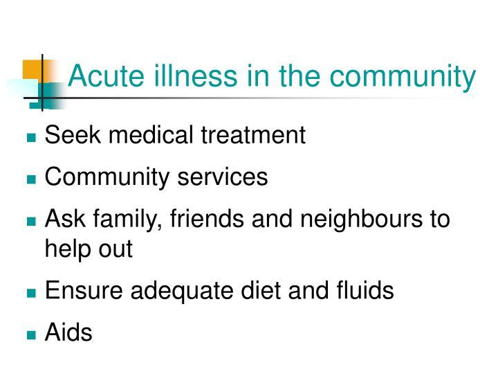 Acute illness