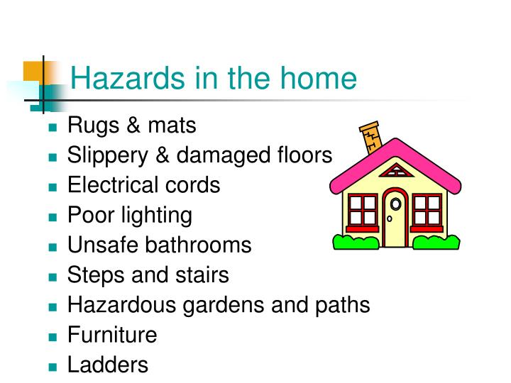 Hazards in the home