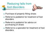 reducing falls from foot disorders