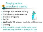 staying active exercise t raining