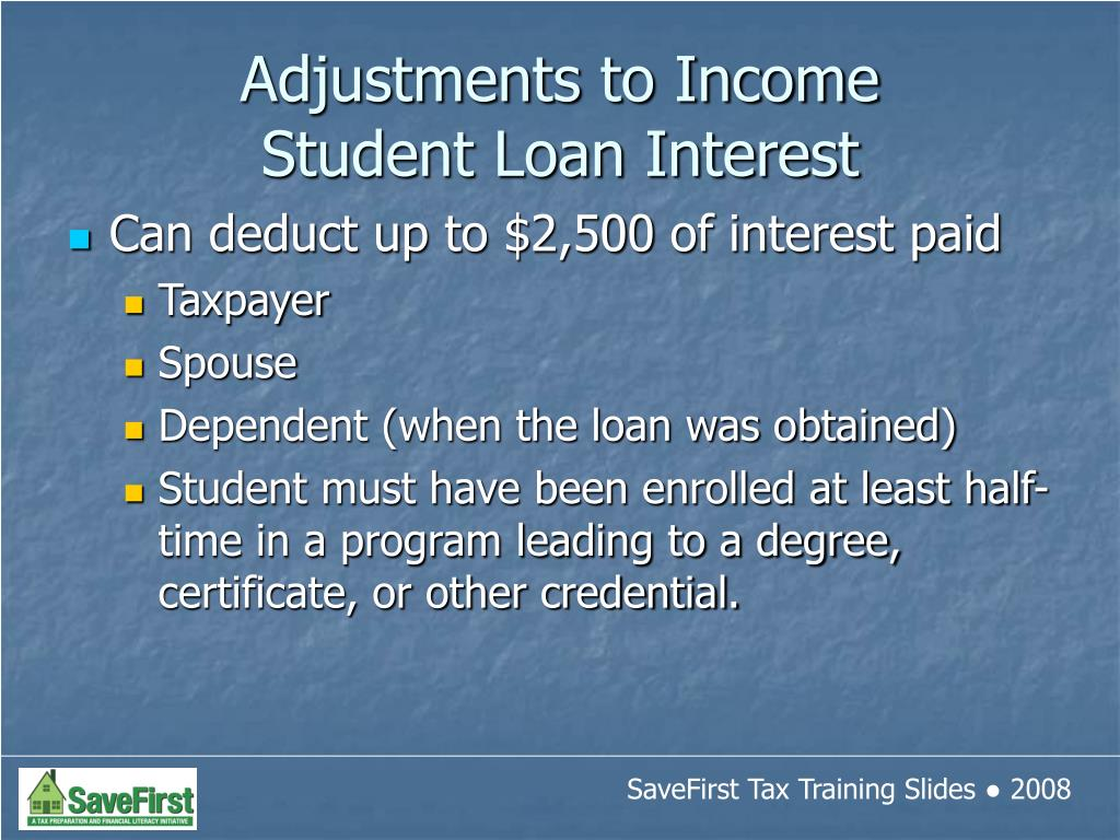 Can deduct up to $2,500 of interest paid