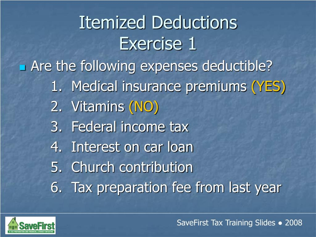 Are the following expenses deductible?