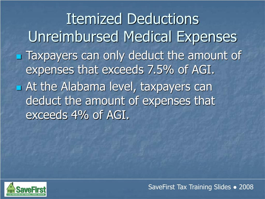 Taxpayers can only deduct the amount of expenses that exceeds 7.5% of AGI.