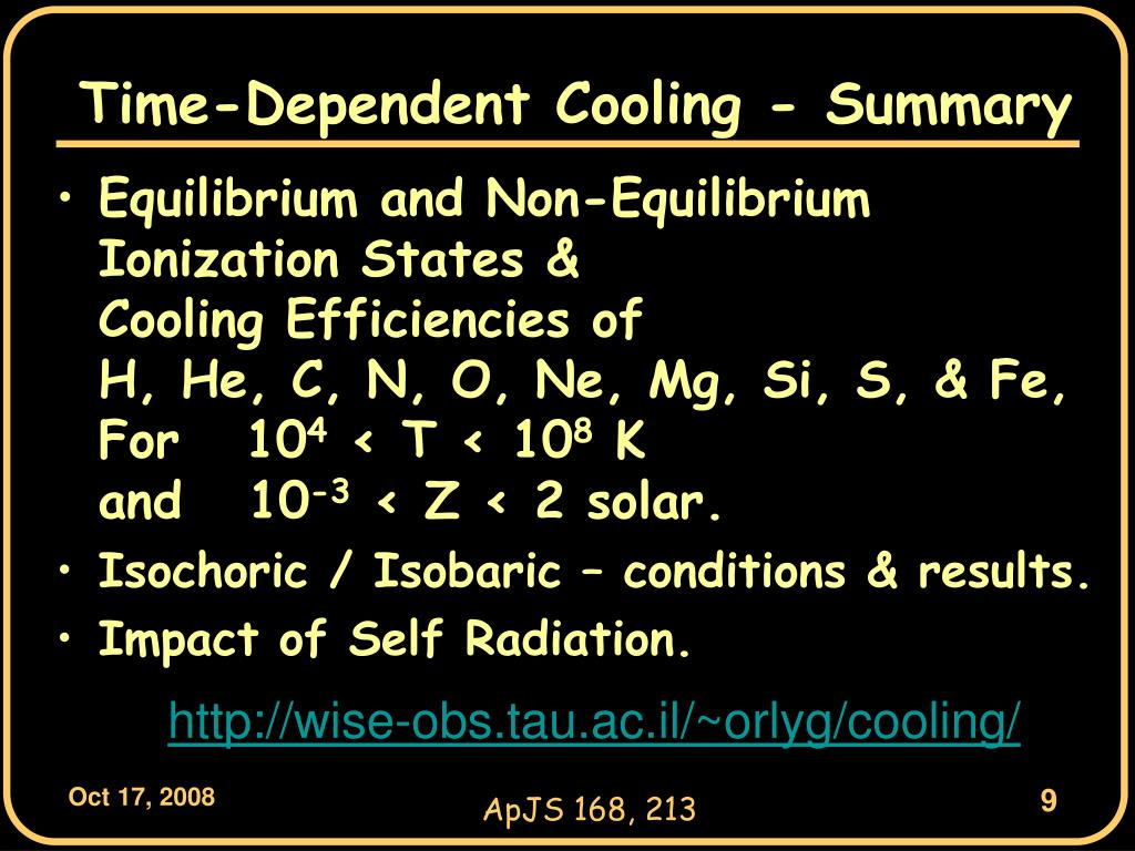 Time-Dependent Cooling - Summary