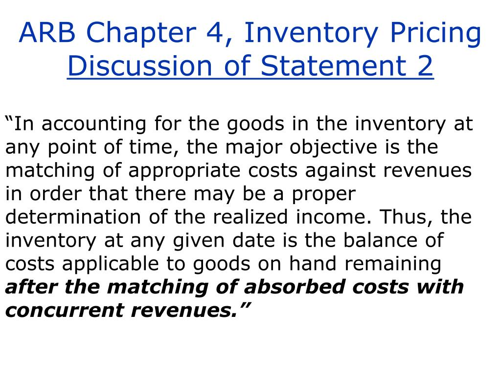 ARB Chapter 4, Inventory Pricing