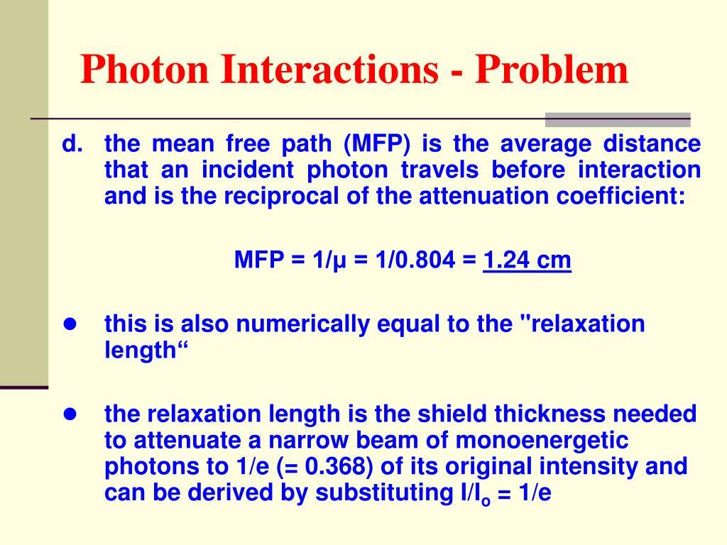 Photon Interactions - Problem