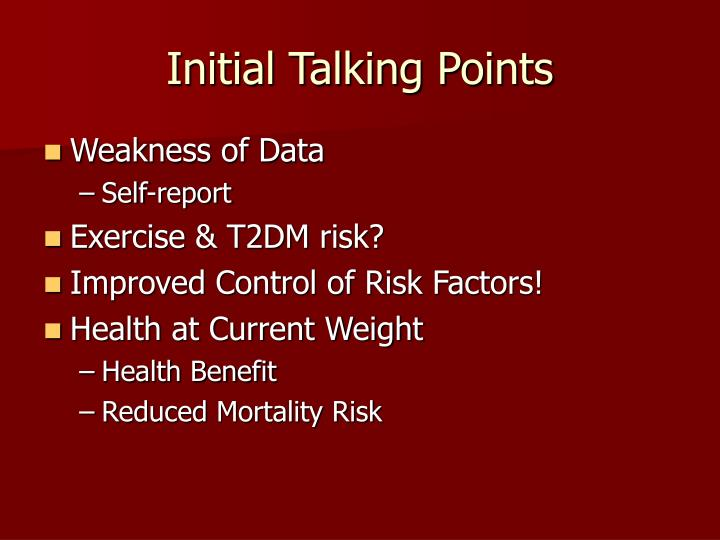 Initial Talking Points