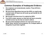 common examples of inadequate evidence