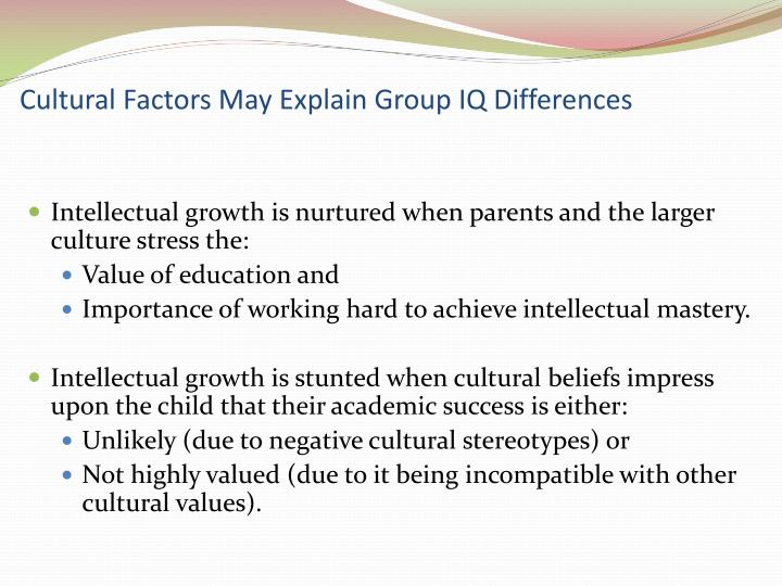 Cultural Factors May Explain Group IQ Differences