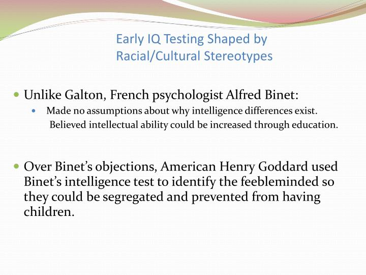 Early IQ Testing Shaped by Racial/Cultural Stereotypes