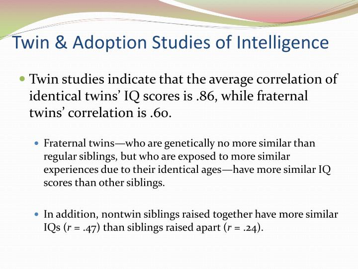 Twin & Adoption Studies of Intelligence