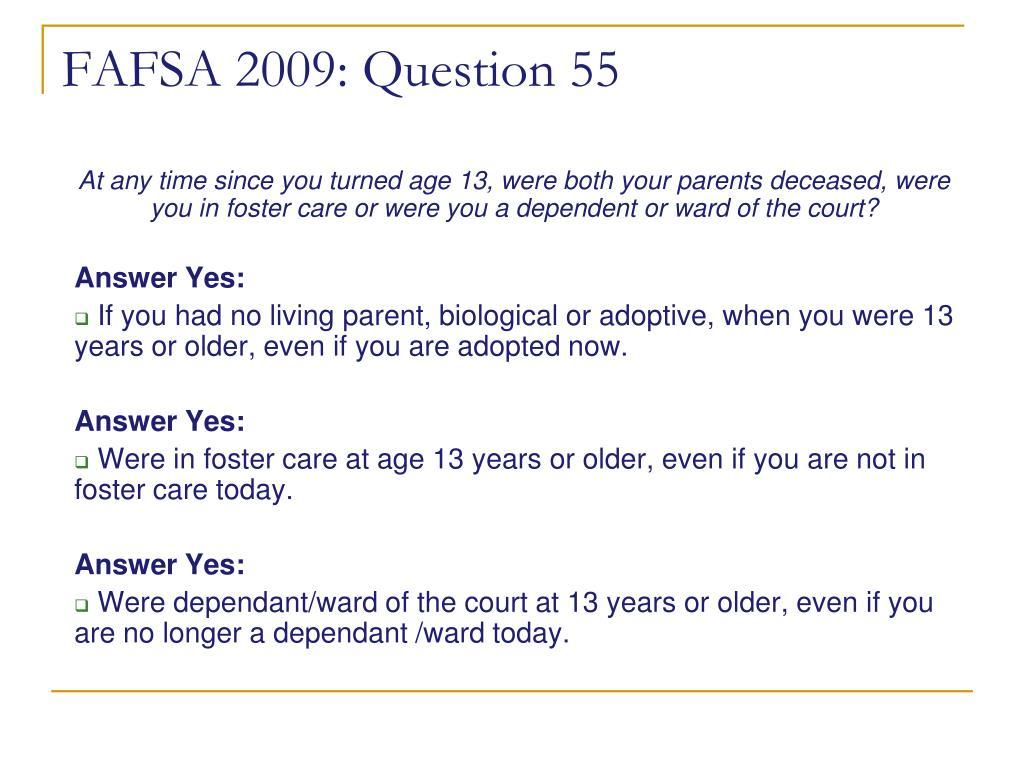FAFSA 2009: Question 55