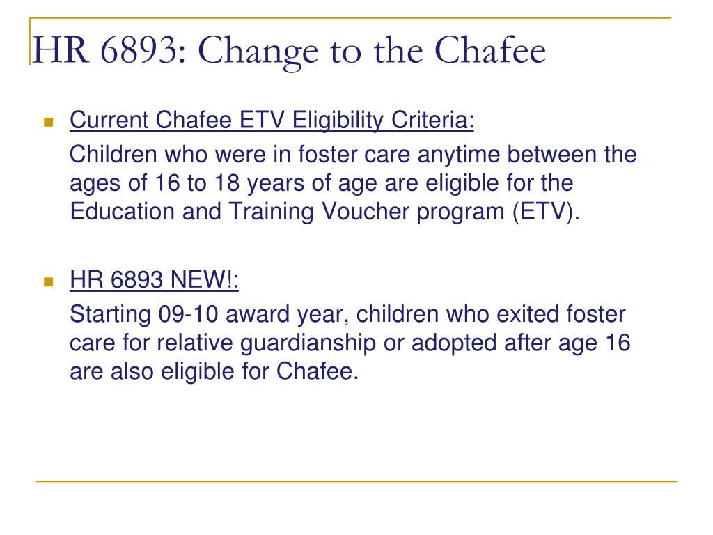 HR 6893: Change to the Chafee