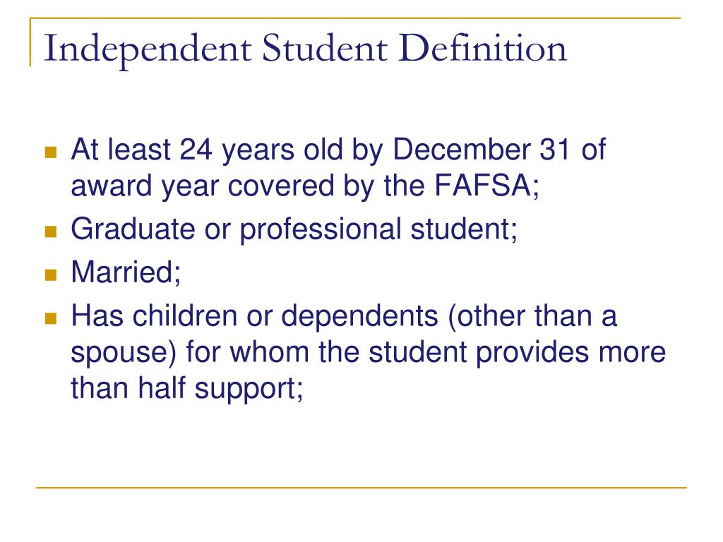 Independent Student Definition