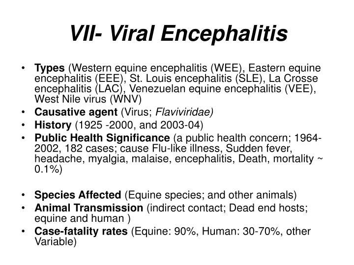 VII- Viral Encephalitis