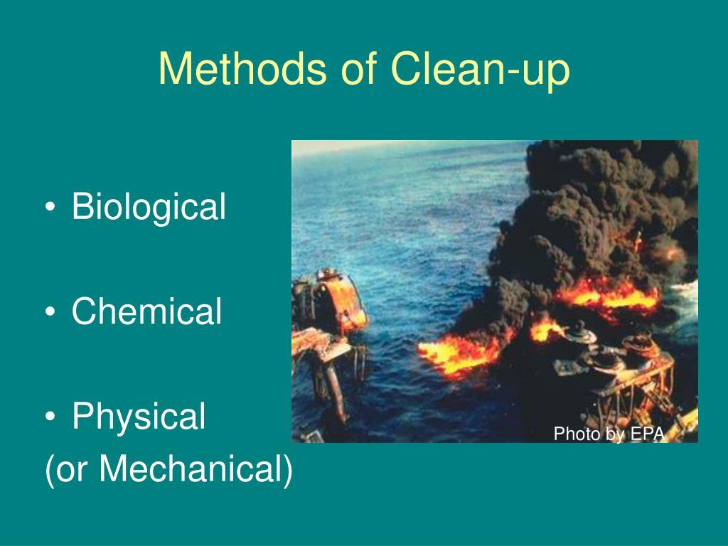 Methods of Clean-up