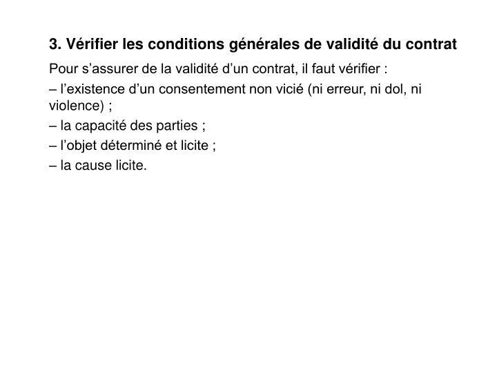 3. Vérifier les conditions générales de validité du contrat