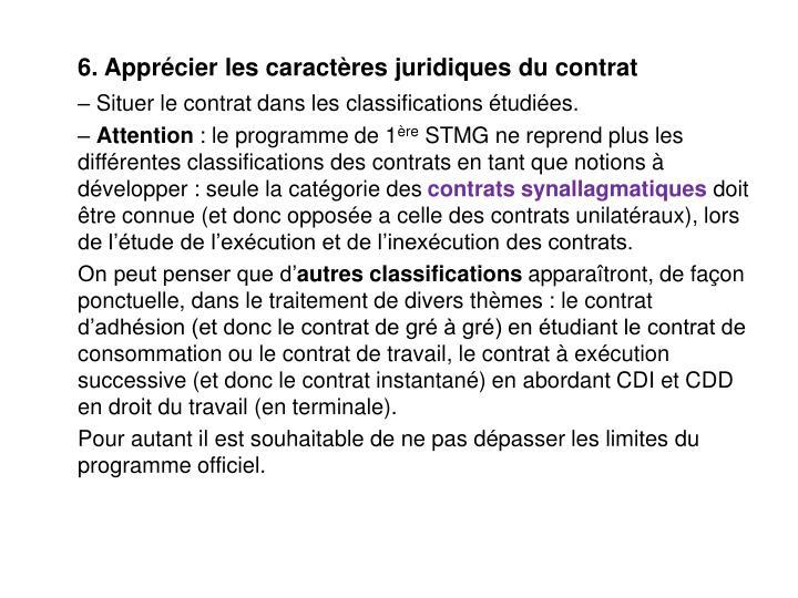 6. Apprécier les caractères juridiques du contrat