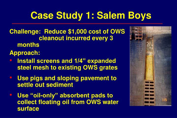 Case Study 1: Salem Boys