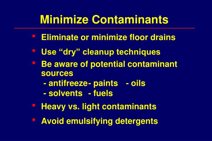 Minimize Contaminants