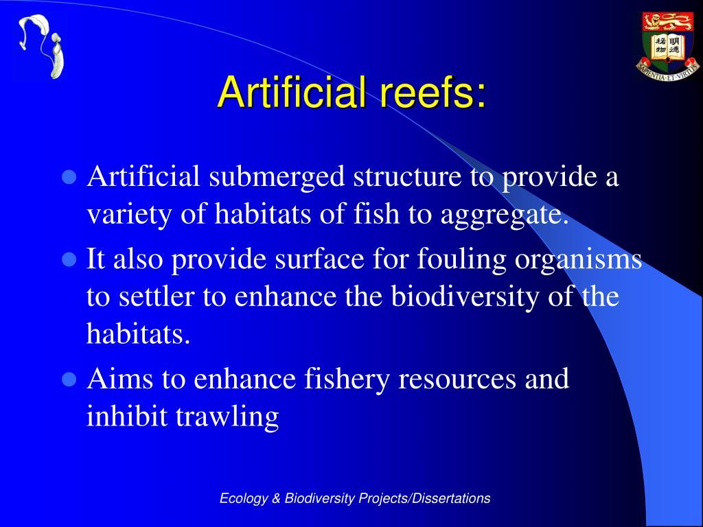 Artificial reefs: