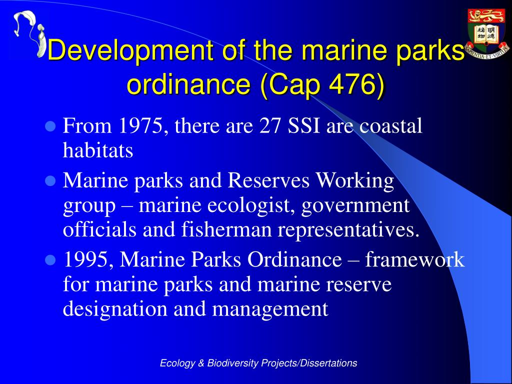 Development of the marine parks ordinance (Cap 476)