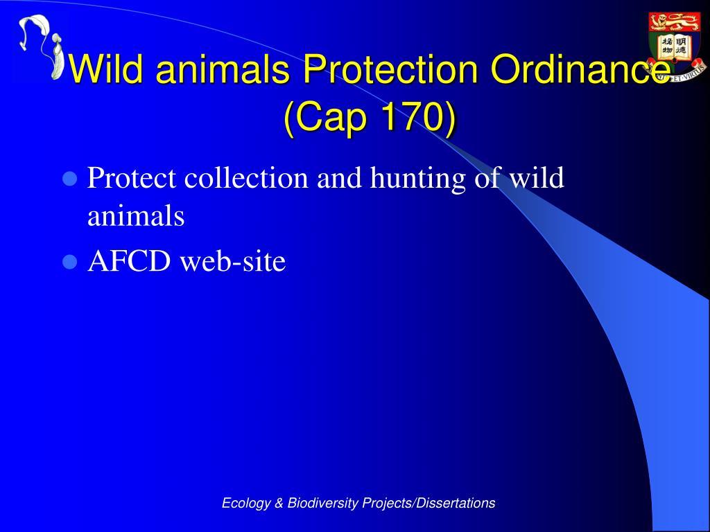 Wild animals Protection Ordinance (Cap 170)