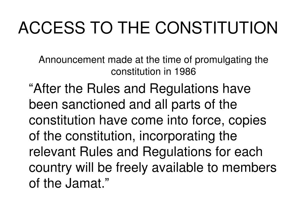 ACCESS TO THE CONSTITUTION