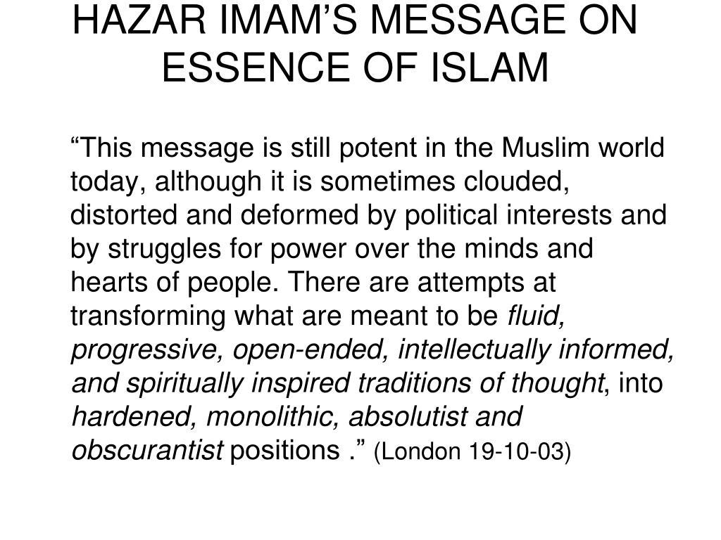 HAZAR IMAM'S MESSAGE ON ESSENCE OF ISLAM