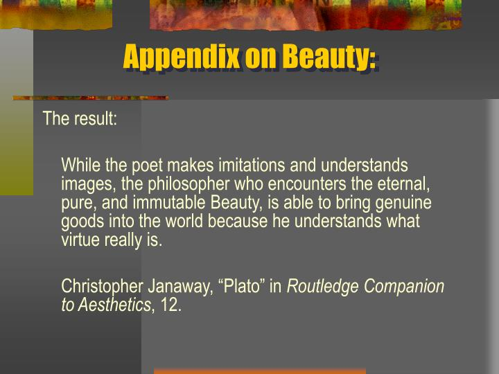 Appendix on Beauty: