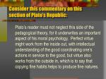 consider this commentary on this section of plato s republic1
