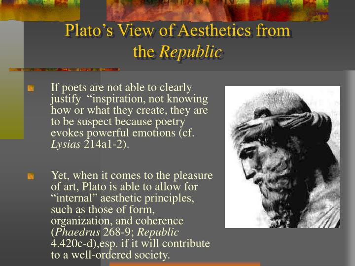 Plato s view of aesthetics from the republic